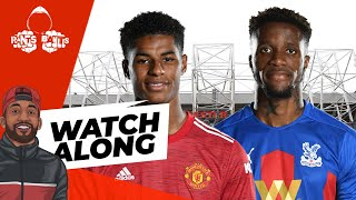 Crystal Palace vs Manchester United   LIVE WATCHALONG