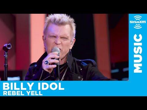 Billy Idol - Rebel Yell [LIVE at SiriusXM]