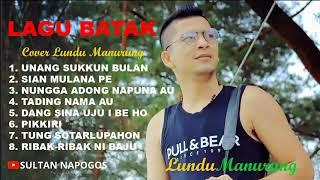 Lagu Batak Cover Lundu Manurung | Terbaru