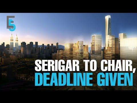 EVENING 5: Bandar Malaysia: Serigar becomes Chairman, Deadline Given