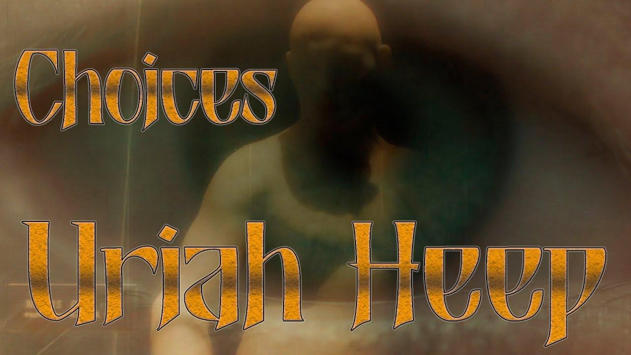 Uriah Heep – Choices