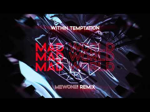 Within Temptation - Mad World (Mewone! Remix)