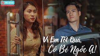 [Phim ngắn] Vì Em Tốt Quá Cô Bé Ngốc Ạ - Phim ngắn cảm động Noel 2019 | TWS Media