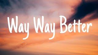 The Wavys - Way Way Better  s  Resimi