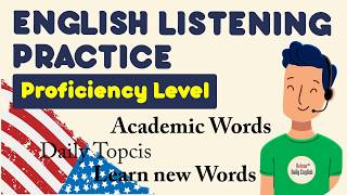 English Listening Practice | Proficiency Level | Improve Vocabulary & Listening Skills