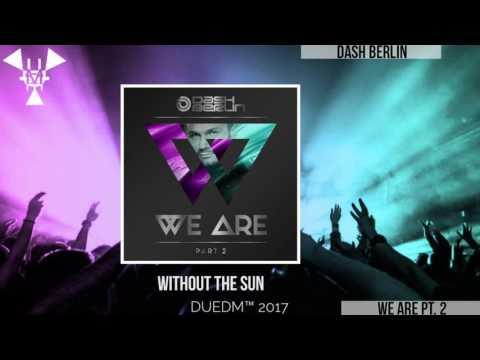 Dash Berlin - We Are Pt 2 | MEGA
