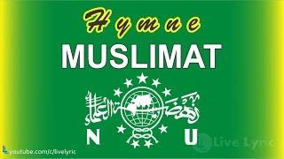 Download Lagu Hymne Muslimat Nu Lagu Dan Lirik  MP3
