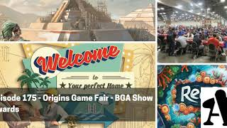 BGA Episode 175 - Origins Game Fair: BGA Awards