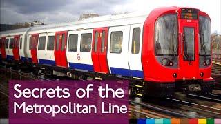 Secrets of the Metropolitan Line