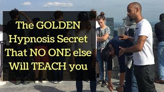 The GOLDEN SECRET To Hypnosis (And How To Hypnotize Powerfully!)