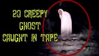 20 Creepy ghost caught in tape
