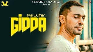 Gidda - Full Video 2018 | Rai Jujhar | Best Punjabi Song 2018 | V Records
