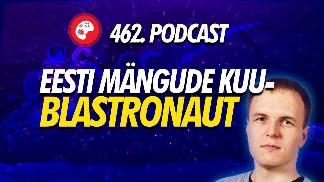 462. saade: Eesti mängude kuu - Blastronaut