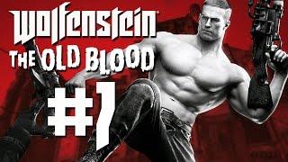 Wolfenstein: The Old Blood #7 - Das große Ensemble-Stück