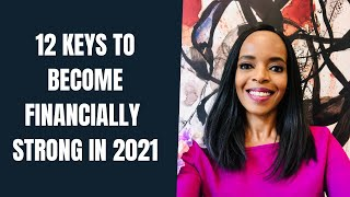 12 Keys to Become Financially Strong in 2021