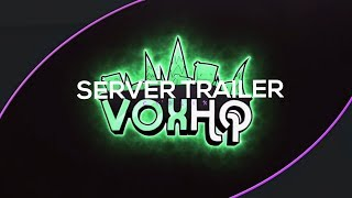 ✨ [PAID CLIENT] [#3] VoxHQ | Server Trailer | Made By Me | ✨
