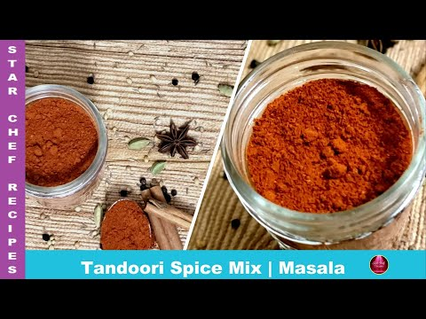 Tandoori Masala Powder By Star Chef Recipes || Homemade Tandoori Spice Mix || Tikka Mix Homemade