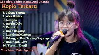 Esa Risti Safira Inema Friends Full Album Dangdut Koplo Terbaru 2020 Lagu Jawa Terpopuler MP3