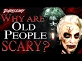 Why Are Old People in Horror Films SCARY? | Darkology #12