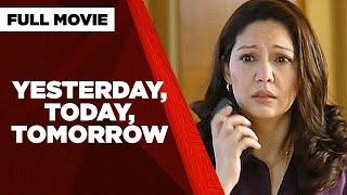 YESTERDAY, TODAY, TOMORROW FULL MOVIE: Gabby Concepcion \u0026 Maricel Soriano | YouTube Super Stream