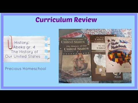 Curriculum Review: Abeka: History: The History of Our United States, gr. 4