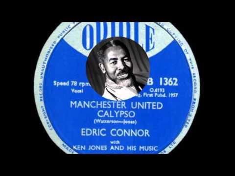 Edric Connor - Manchester United Calypso (1957)