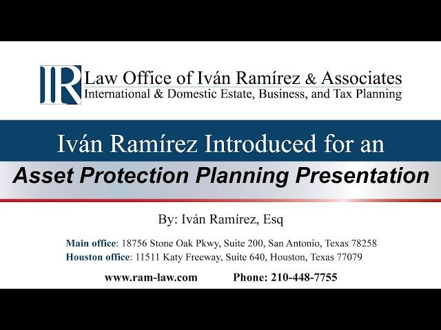 Ivan Ramirez Introduced for an Asset Protection Planning Presentation