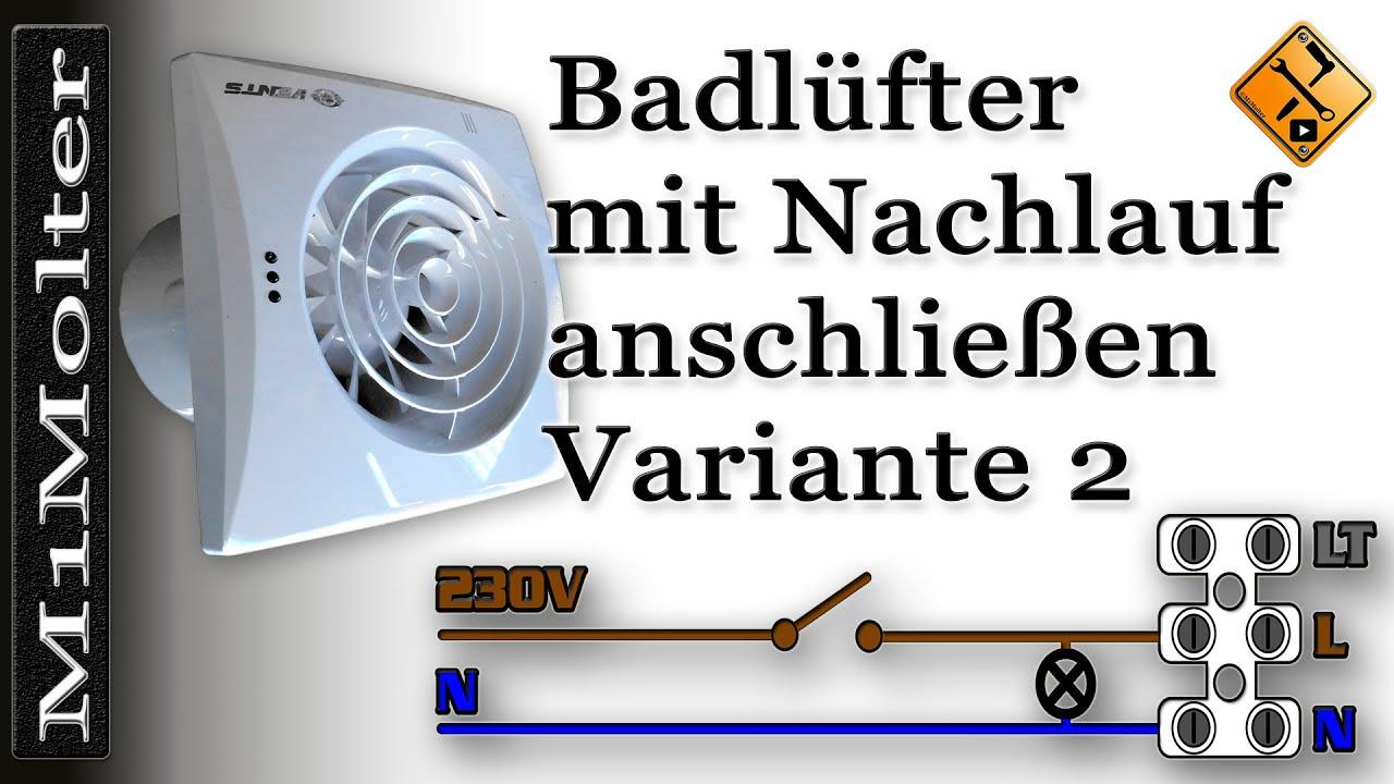 Badlufter Mit Nachlauf Anschliessen Variante 2 M1molter Youtube