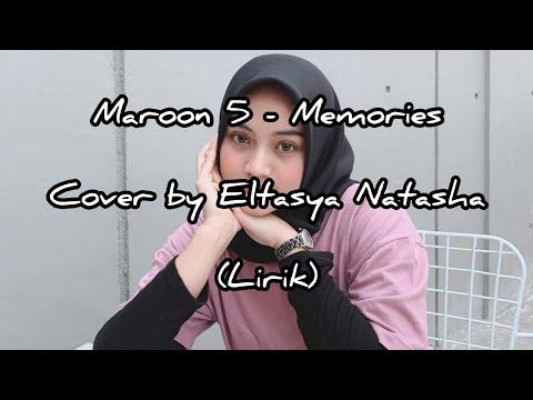 maroon-5---memories-(cover-by-eltasya-natasha)-(lirik)