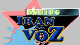 SONIDO IRAN LA VOZ