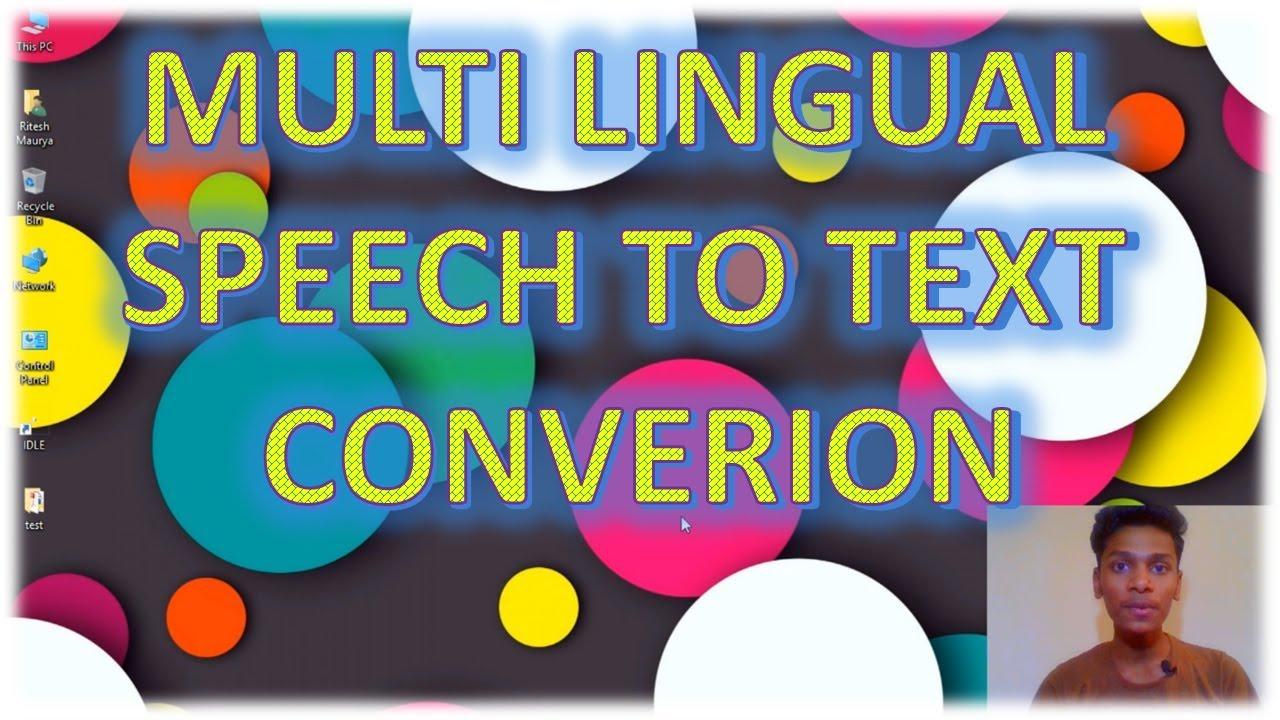 Multi-Lingual Speech To Text Conversion | Google Speech Recognition API |  Python