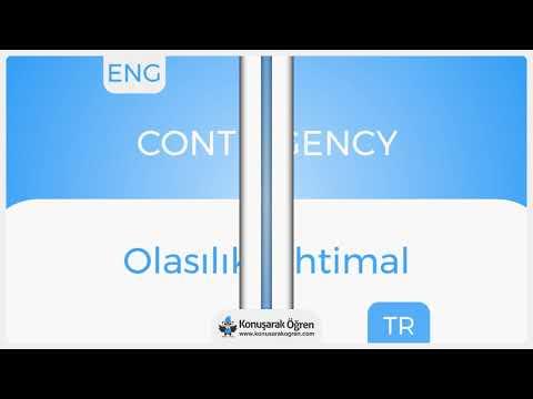 Contingency Nedir? Contingency İngilizce Türkçe Anlamı Ne Demek? Telaffuzu Nasıl Okunur?