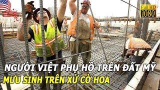 Người Việt phụ hồ trên đất Mỹ - MƯU SINH TRÊN XỨ CỜ HOA  LMT Chuyện huyền bí