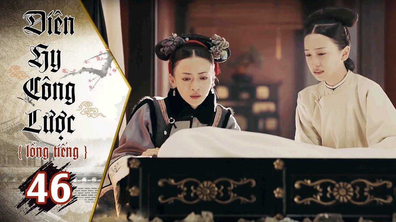 image Diên Hy Công Lược - Tập 46 (Lồng Tiếng)   Phim Bộ Trung Quốc Hay Nhất 2018 (17H, thứ 2-6 trên HTV7)