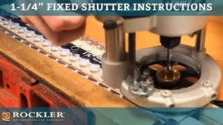 1-1/4'' Fixed Shutter Instructions