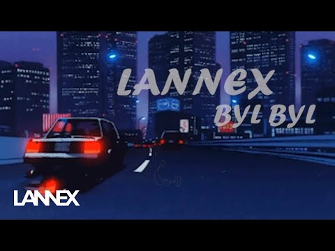 Lannex - Bylbyl