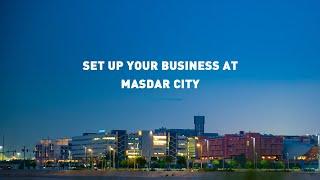 Set up your business at Masdar City