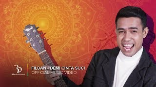 Fildan D'Star -  Demi Cinta Suci | Official Lyric Video