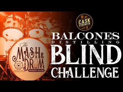 Balcones Distilling Blind Whiskey Challenge: The Mash & Drum EP66