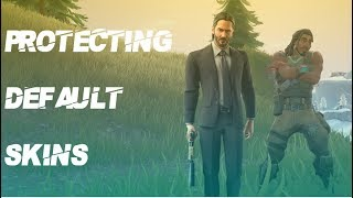 Protecting Default Skins in Fortnite - Trying to get them their first win