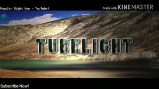 Tubelight Movie Official Teaser Trailer 2017   Starring Salman Khan   Sohail Khan   Zhu Zhu   New HD