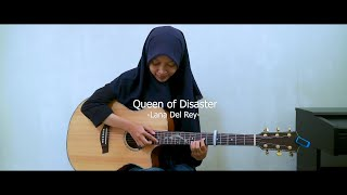 Lana del rey - queen of disaster [fingerstyle cover]