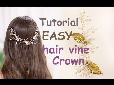 EASY Tutorial Hair Tiara Crown Wedding Prom Headpiece DIY Hair Vine Gold Leaves Accessory