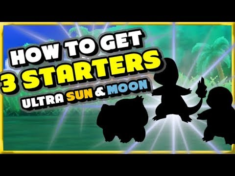 HOW TO GET 3 STARTERS IN ULTRA SUN AND MOON