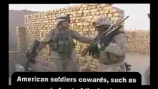 American soldiers cowards, such as women in front of the Iraqi men..