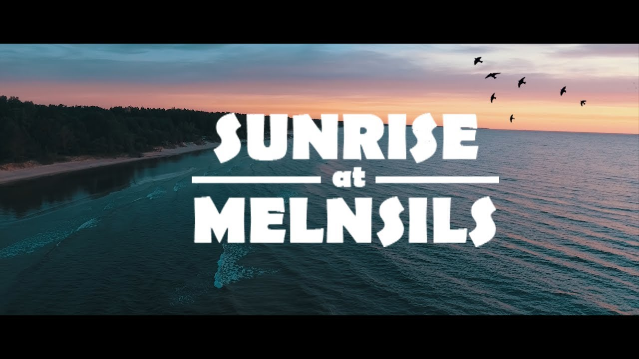 Melnsils Sunrise aerial videography