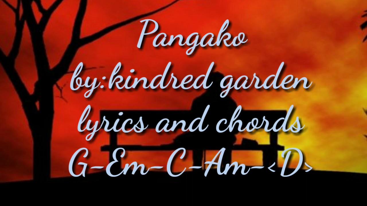 Pangako Chords And Lyrics By Kindred Garden Youtube