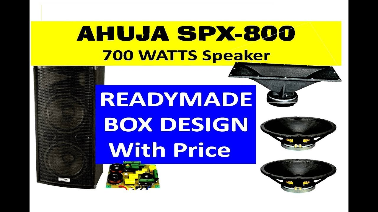 READYMADE BOX DESIGN With Price Ahuja SPX-800 700 WATTS Speaker