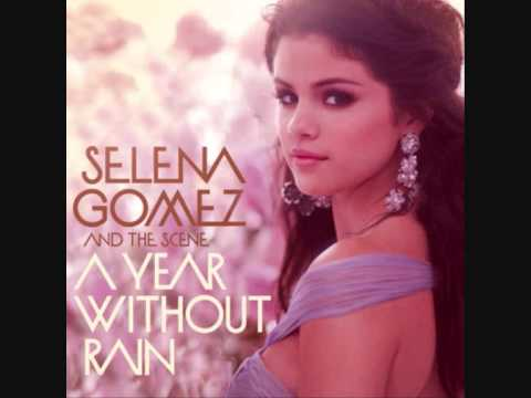 A Year Without Rain (Selena Gomez)