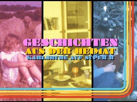 Geschichten aus der Heimat - Karlsruhe auf Super 8 Trailer